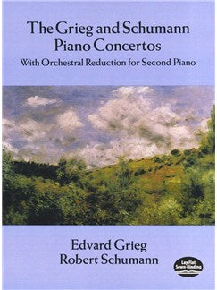 Grieg And Schumann Piano Concertos: With Orchestral Reduction for Second Piano