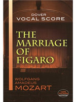 W.A. Mozart: The Marriage Of Figaro (Voce Partitura)