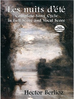 Hector Berlioz: Les Nuits D'Eté - Complete Song Cycle In Full Partitura And Voce Partitura