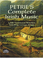 George Petrie: Petrie's Complete Irish Music - 1,582 Traditional Melodies