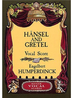 Engelbert Humperdinck: Hänsel And Gretel (Voce Partitura)