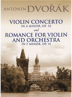 Antonin Dvorak: Vioara Concerto In A Minor Op.53 And Romance For Vioara And Orchestra In F Minor Op.11