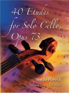 David Popper: 40 Etudes For Solo Violoncel Op.73