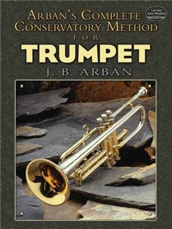 Jean-Baptiste Arban: Complete Conservatory Method For Trumpet