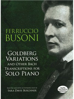 Goldberg Variations And Other Bach Transcriptions For Solo Piano