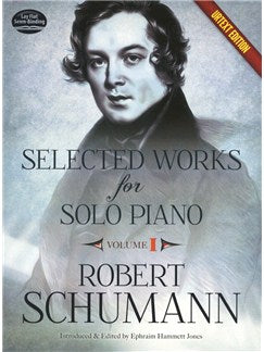Robert Schumann: Selected Works For Solo Piano - Volume 1 (Urtext Edition)