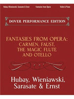 Fantasies From Opera For Vioara And Piano: Carmen, Faust, The Magic Flute And Otello