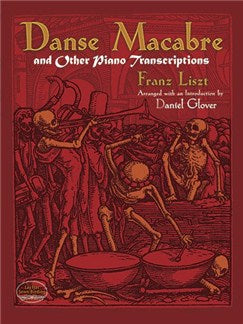 Danse Macabre And Other Piano Transcriptions