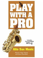 Play With A Pro: Alto Sax Music (Book/Online Audio)