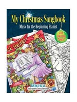 My Christmas Songbook: Music For The Beginning Pianoist