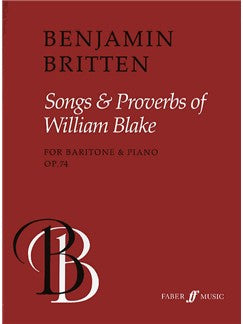 Benjamin Britten: Songs And Proverbs Of William Blake Op.74