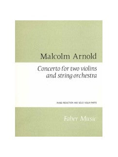 Malcolm Arnold: Concerto For Two Vioaras