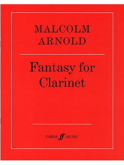 Malcolm Arnold: Fantasy For B Flat Clarinet Op.87