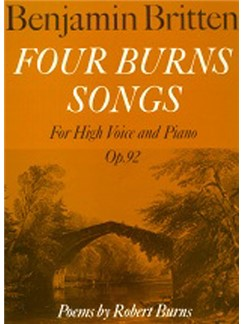 Benjamin Britten: Four Burns Songs Op.92