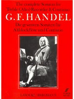 G.F. Handel: Complete Sonatas For Treble Recorder