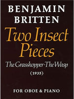 Benjamin Britten: Two Insect Pieces (Oboe And Piano)