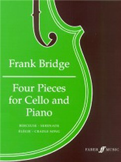 Frank Bridge: Four Pieces For Violoncel And Piano
