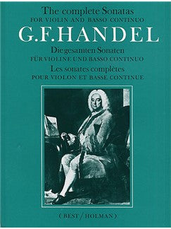 G.F. Handel: The Complete Sonatas For Vioara And Basso Continuo
