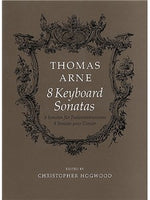 Thomas Arne: Eight Keyboard Sonatas