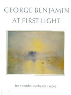 George Benjamin: At First Light (Partitura)