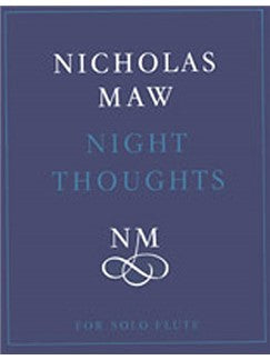 Nicholas Maw: Night Thoughts (Solo Flute)