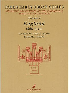 Early Organ Series: Volume 3 - England 1660-1710