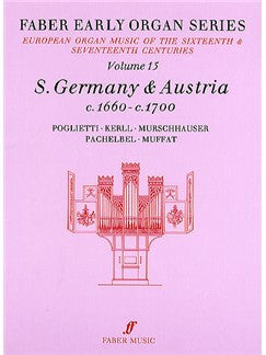 Early Organ Series 15. Germany 1660-1700