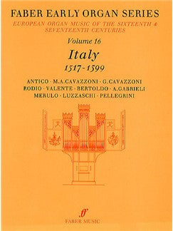 Early Organ Series 16. Italy 1517-1599