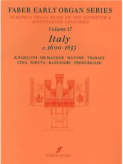 Early Organ Series: Volume 17 - Italy 1600-1635