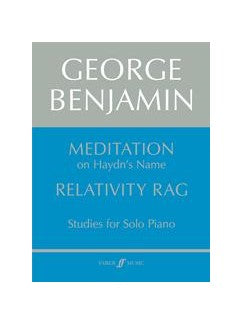 George Benjamin: Meditation And Relativity Rag (Piano)