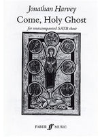 Jonathan Harvey: Come, Holy Ghost
