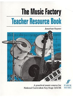 The Music Factory: Teacher Resource Book