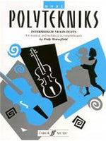 Polly Waterfield: More Polytekniks (Intermediate Vioara Duets)