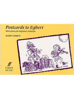 Mary Cohen: Postcards To Egbert (Solo Vioara)