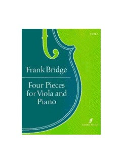 Frank Bridge: Four Pieces For Viola And Piano