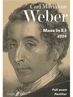 Carl Maria Von Weber: Mass In E Flat - Full Partitura (Faber Urtext Edition)