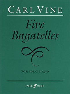 Carl Vine: Five Bagatelles