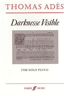 Thomas Ades: Darknesse Visible