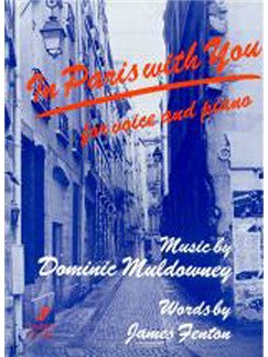 Dominic Muldowney: In Paris With You (Voce And Piano)
