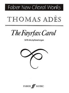 Thomas Ades: The Fayrfax Carol