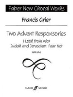 Francis Grier: Two Advent Responsories SATB