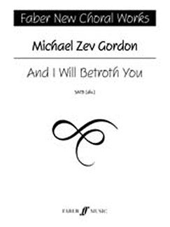 Michael Zev Gordon: And I Will Betroth You