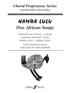 Hamba Lulu - Five African Songs
