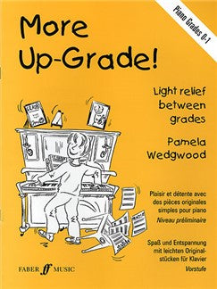 More Up-grade! Piano Grades 0-1