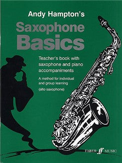 Andy Hampton: Saxofon Basics (Teacher's Book)