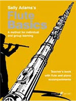 Sally Adams: Flute Basics (Teacher's Book)