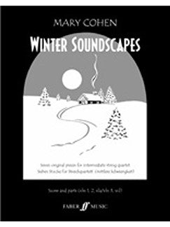 Mary Cohen: Winter Soundscapes (String Quartet)
