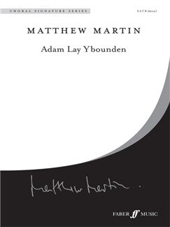 Matthew Martin: Adam Lay Ybounden (Mixed Voces)