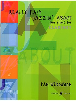 Pamela Wedgwood: Really Easy Jazzin' About (Clarinet)