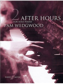 Pam Wedgwood: After Hours For Solo Piano Book 2